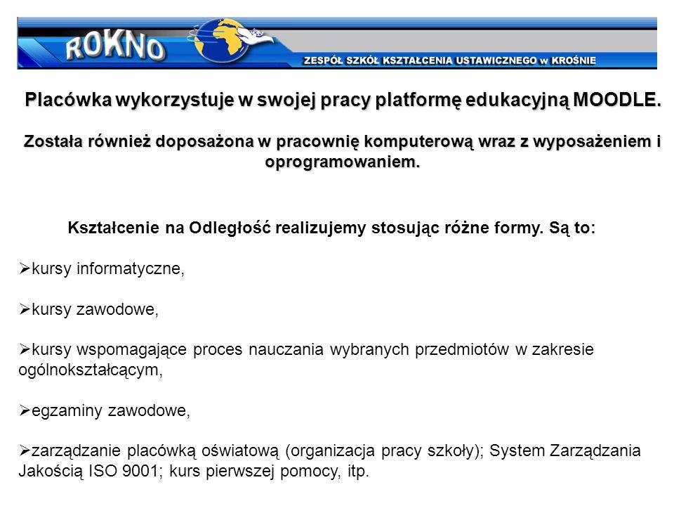 Placówka wykorzystuje w swojej pracy platformę edukacyjną MOODLE. Została również doposażona w pracownię komputerową wraz z wyposażeniem i oprogramowa