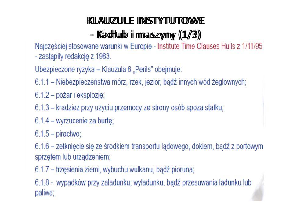 KLAUZULE INSTYTUTOWE - Kadłub i maszyny (1/3)
