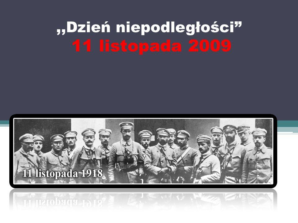 ,,Dzień niepodległości 11 listopada 2009