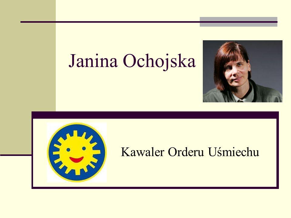 Janina Ochojska Kawaler Orderu Uśmiechu