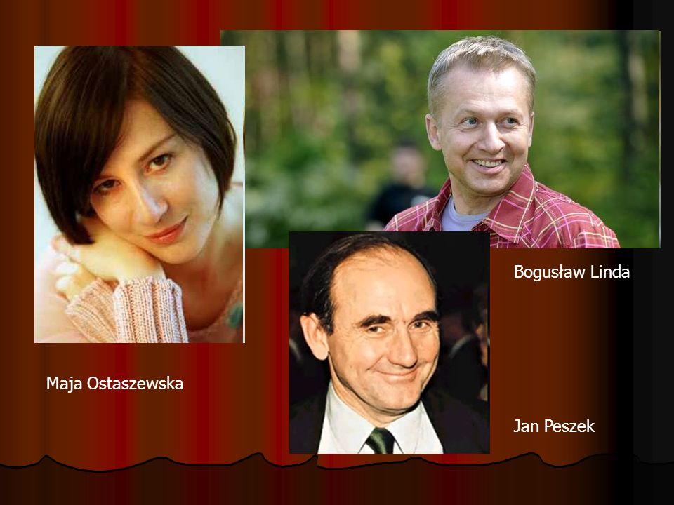Bogusław Linda Maja Ostaszewska Jan Peszek