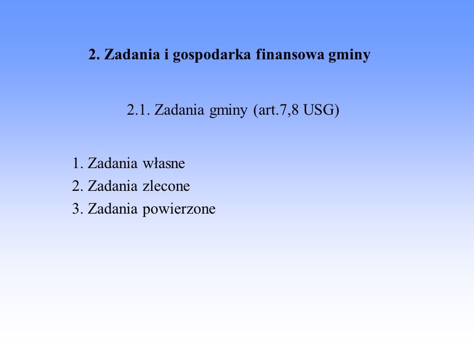3.Zadania i gospodarka finansowa powiatu 3.1. Zadania powiatu (art.
