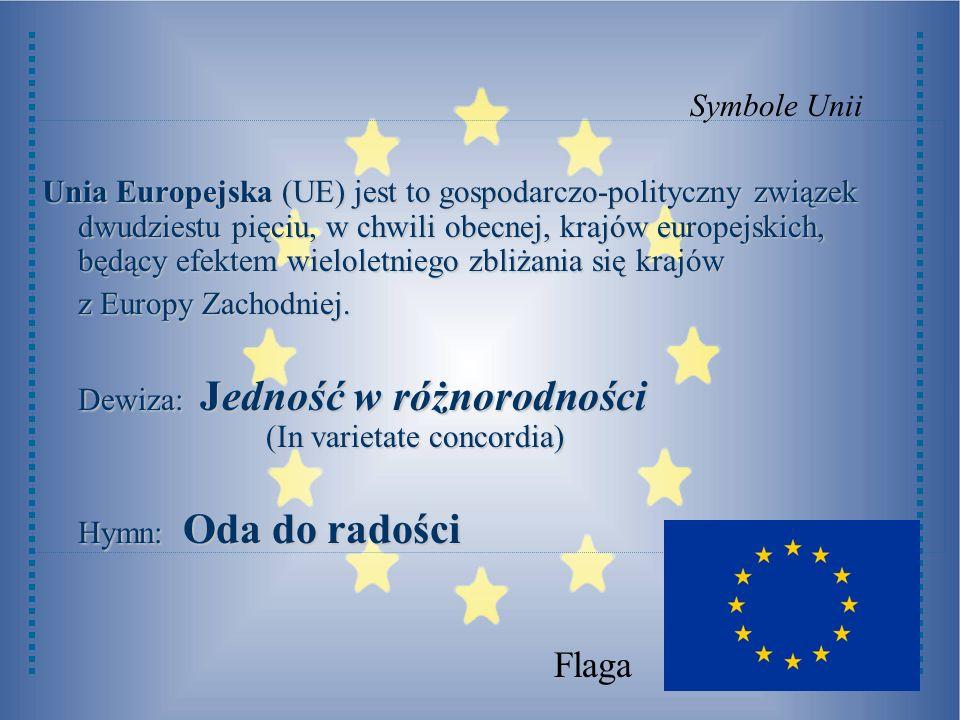Unia Europejska (UE) jest to gospodarczo-polityczny związek dwudziestu pięciu, w chwili obecnej, krajów europejskich, będący efektem wieloletniego zbl