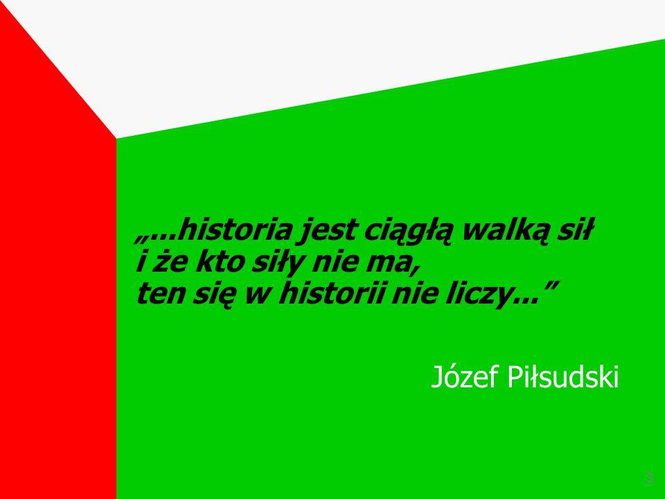2 wolności się nie posiada, wolność się stale zdobywa Jan Paweł II...historia jest ciągłą walką sił i że kto siły nie ma, ten się w historii nie liczy