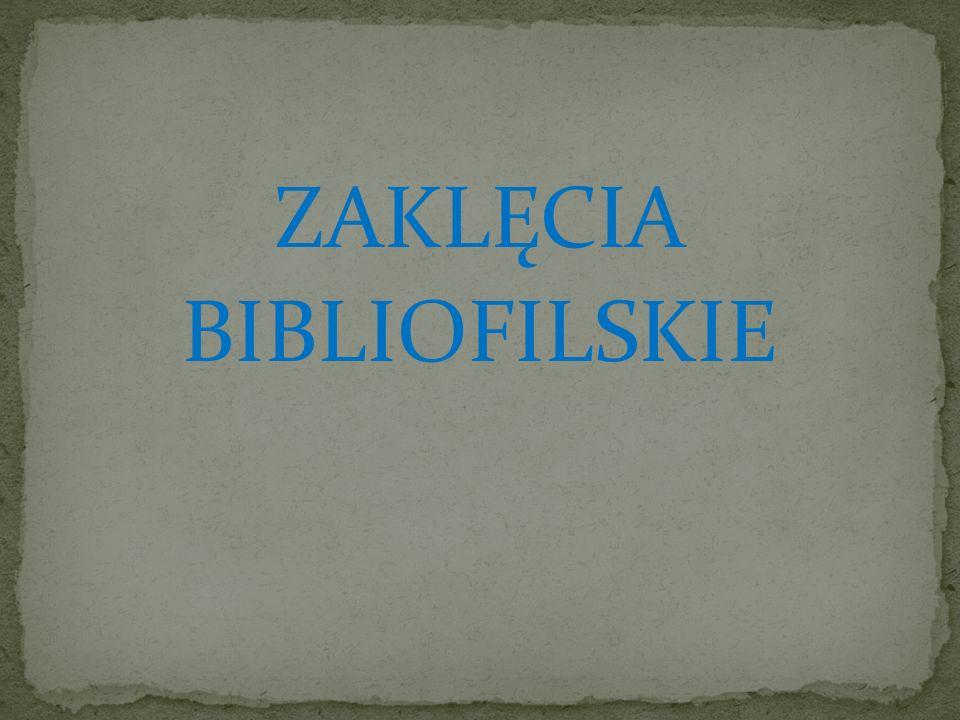 ZAKLĘCIA BIBLIOFILSKIE