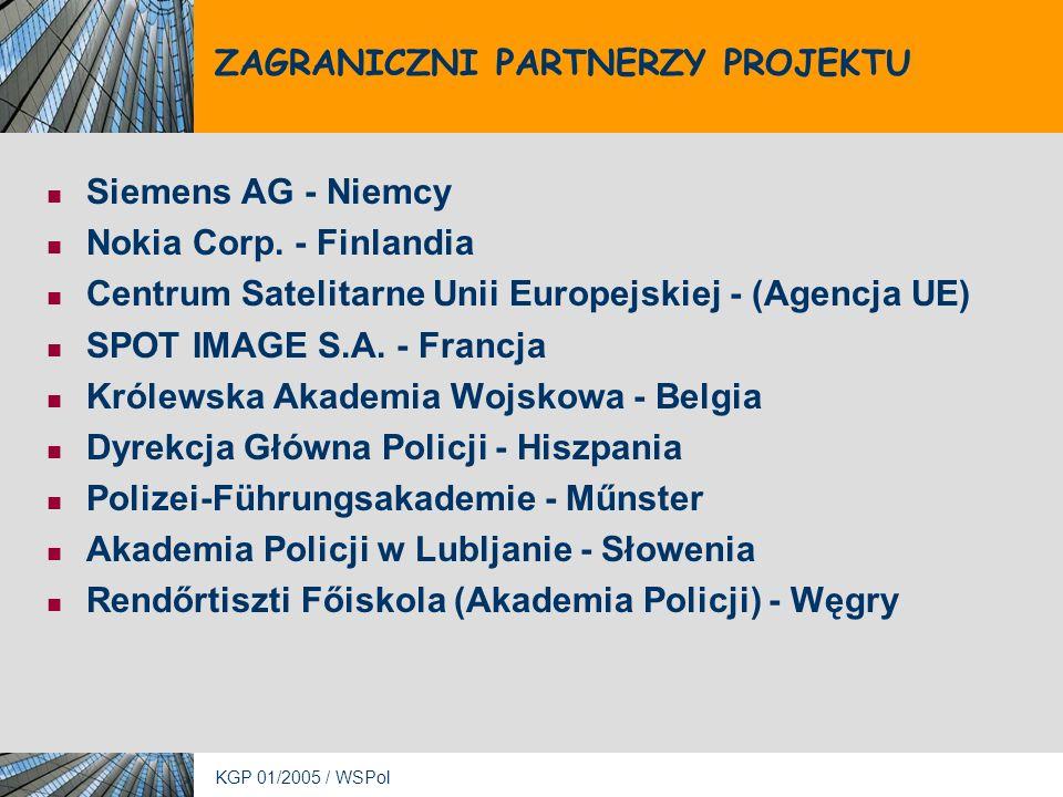 KGP 01/2005 / WSPol ZAGRANICZNI PARTNERZY PROJEKTU Siemens AG - Niemcy Nokia Corp.