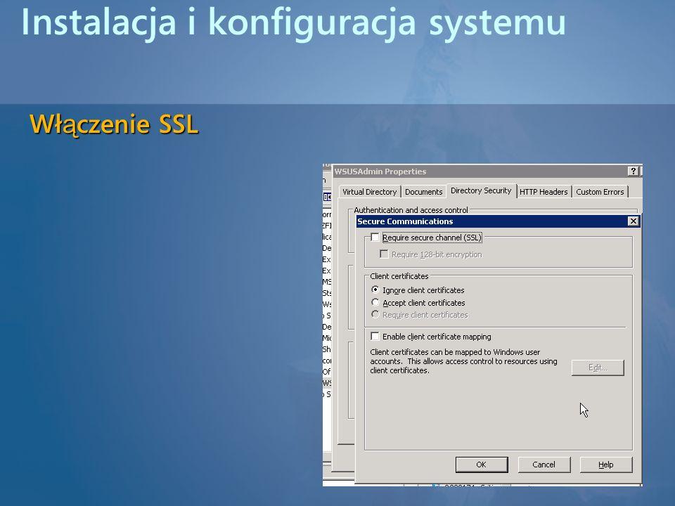 Instalacja i konfiguracja systemu Wł ą czenie SSL
