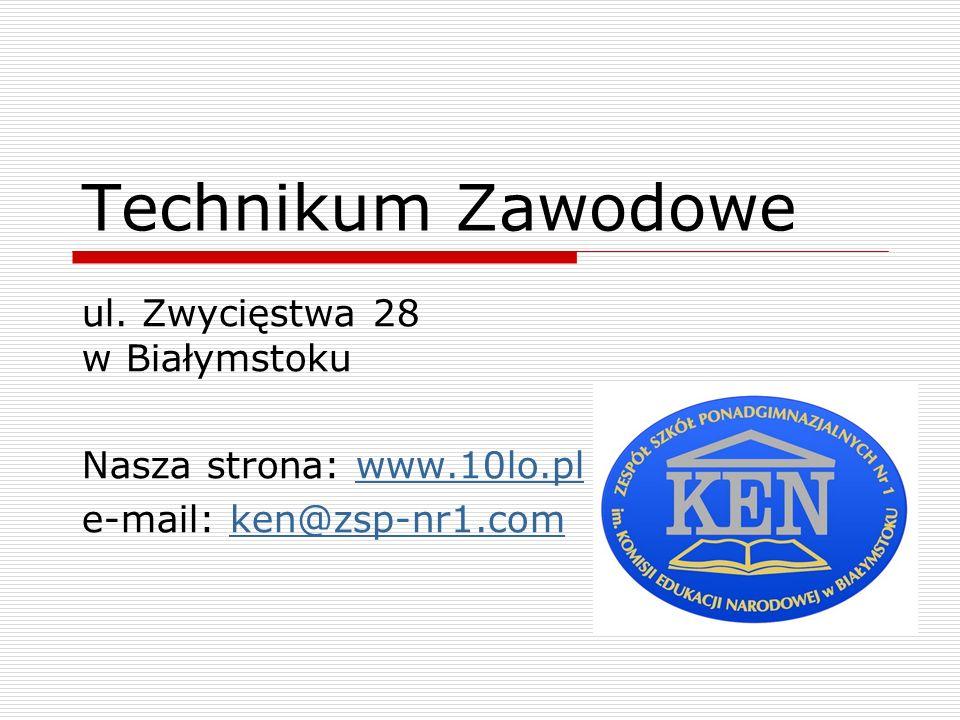 Technikum Zawodowe przy ul.Zwycięstwa 28 Technikum Zawodowe jest częścią Zespołu Szkół Ponadgimnazjalnych Nr 1 im.