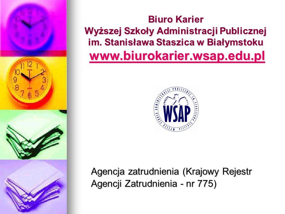 Biuro Karier Wyższej Szkoły Administracji Publicznej im. Stanisława Staszica w Białymstoku www.biurokarier.wsap.edu.pl www.biurokarier.wsap.edu.pl Age