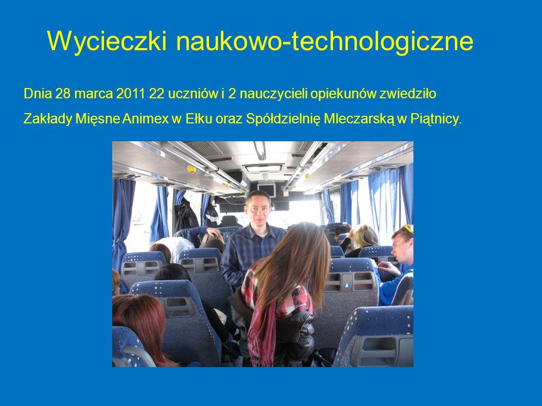 Dnia 28 marca 2011 22 uczniów i 2 nauczycieli opiekunów zwiedziło Zakłady Mięsne Animex w Ełku oraz Spółdzielnię Mleczarską w Piątnicy. Wycieczki nauk