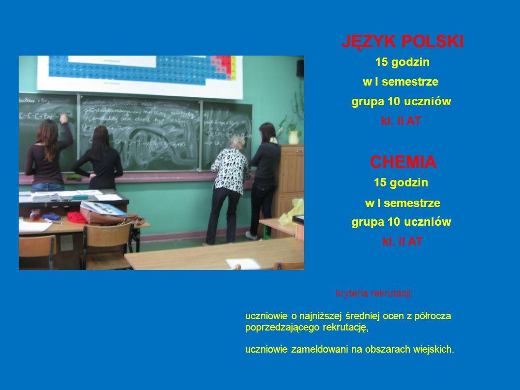 JĘZYK POLSKI 15 godzin w I semestrze grupa 10 uczniów kl.