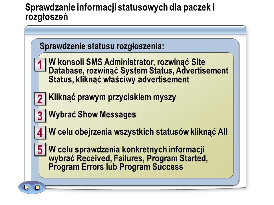 W konsoli SMS Administrator wybrać Site Database, kliknąć System Status, kliknąć Package Status Prawym przyciskiem myszy kliknąć wybraną paczkę Wybrać