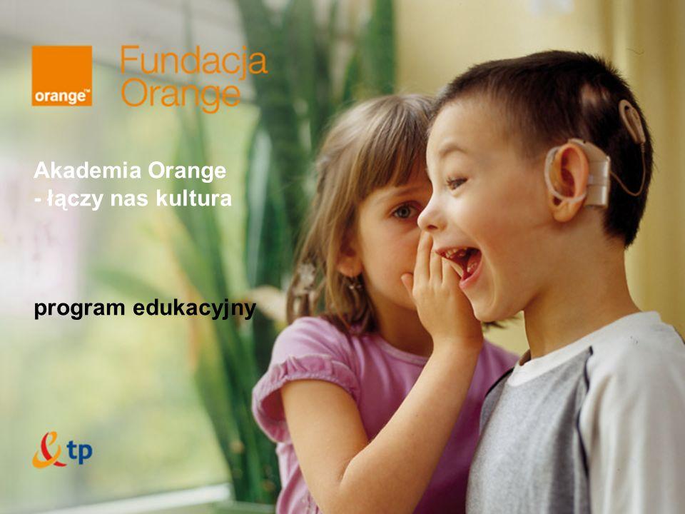 Akademia Orange - łączy nas kultura program edukacyjny