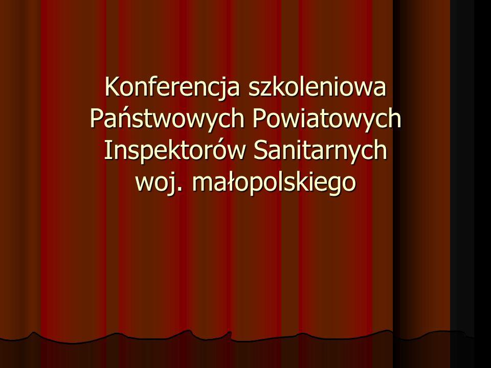 Konferencja szkoleniowa Państwowych Powiatowych Inspektorów Sanitarnych woj. małopolskiego