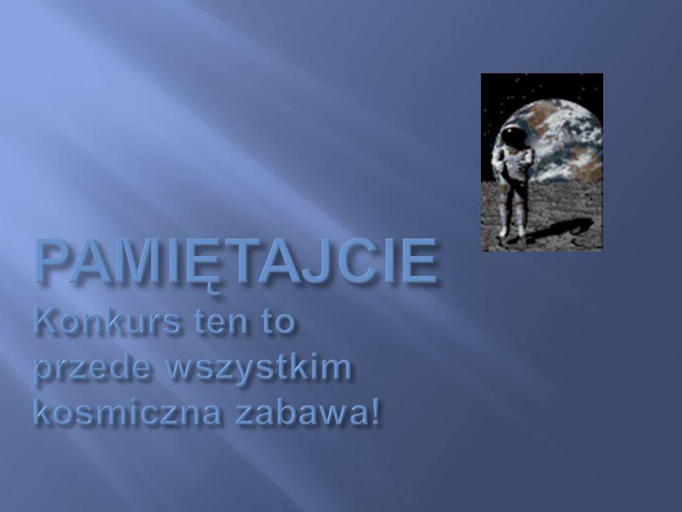 73 Odpowiedź Teleskop Hubble`a znajduje się na orbicie ponad 600 km nad Ziemią.