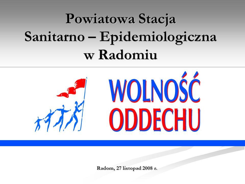 Powiatowa Stacja Sanitarno – Epidemiologiczna w Radomiu Radom, 27 listopad 2008 r.