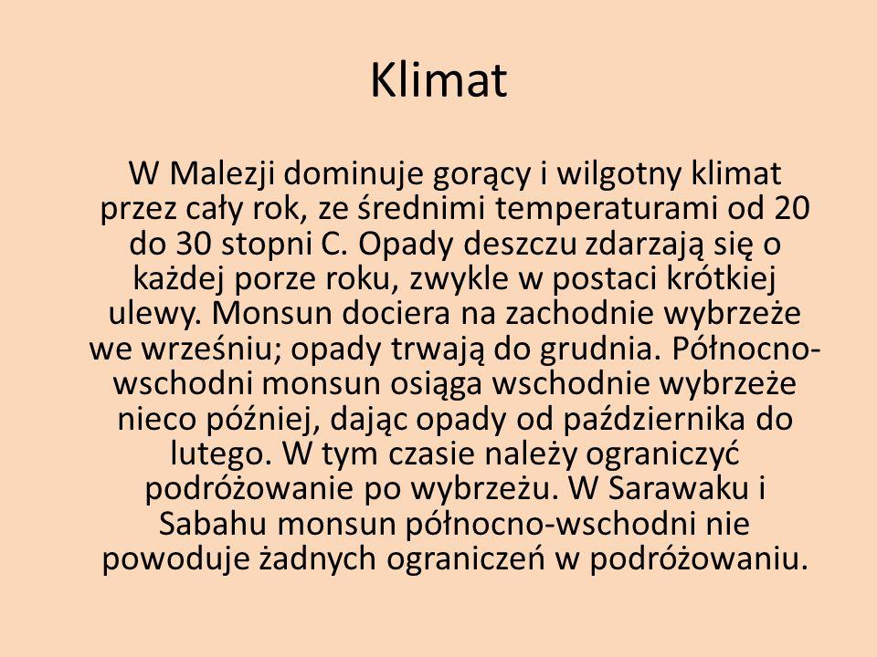 Temperatura MalezjaRokIIIIIIIVVVIVIIVIIIIXXXIXII Średnia temperatura powietrza o C 282728 27 Średnie wysokie temperatury o C 3332333433 32 Średnie niskie temperatury o C 2322 23 22 2322 Najwyższe zanotowane temperatury o C 3736 37 363735 3435 Najniższe zanotowane temperatury o C 18 2021 20 2118 Dni z temperaturą powyżej 32 o C 23918212623242321 17151415 Średni punkt rosy o C 2322 23 24232223