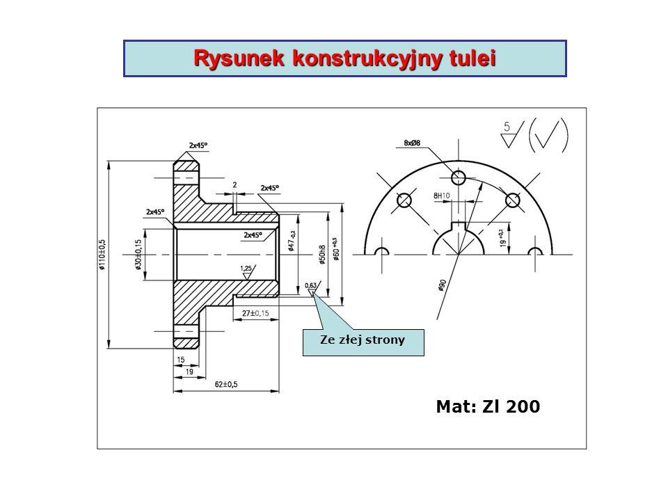 Rysunek konstrukcyjny tulei Ze złej strony Mat: Zl 200