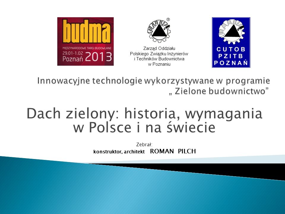 Podcz as gdy w Polsce zielone dachy w praktyce to jeszcze sfera raczkująca, za granicą istnieją już dobrze rozwinięte narzędzia prawne.