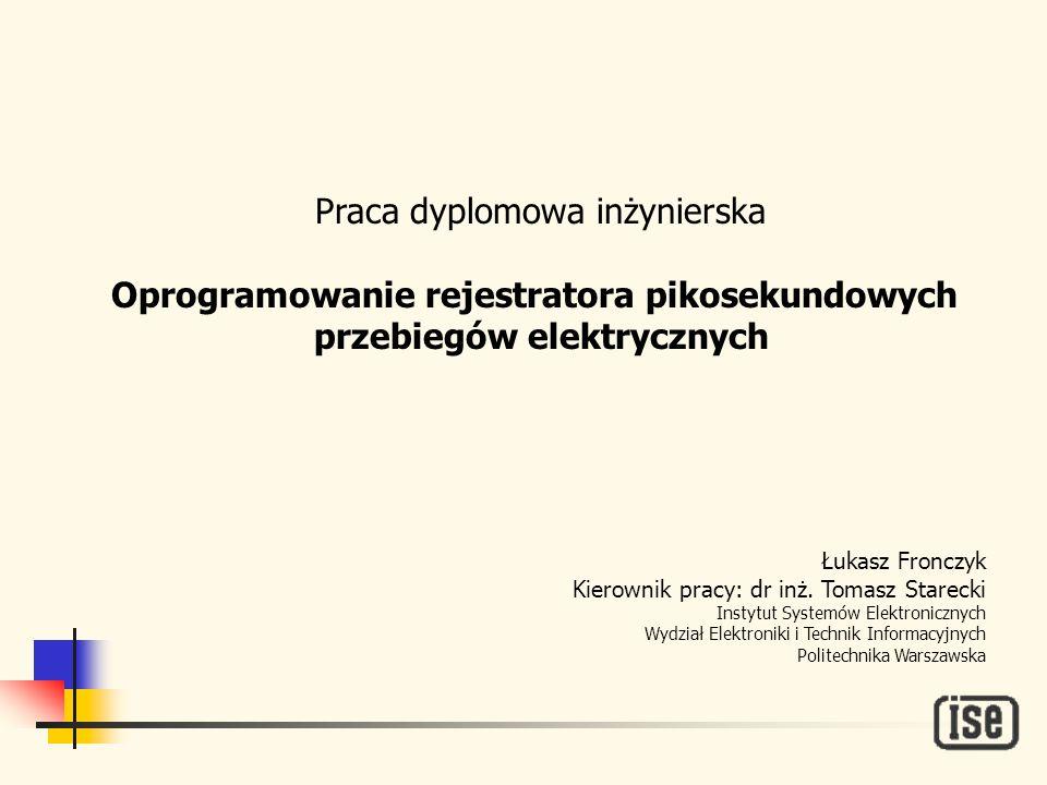 Łukasz Fronczyk, ISE PW Podsumowanie Udało się spełnić wszystkie założenia projektowe Mimo zmiany rozdzielczości interfejs użytkownika nie został znacząco zmieniony Dodano kilka nowych funkcji