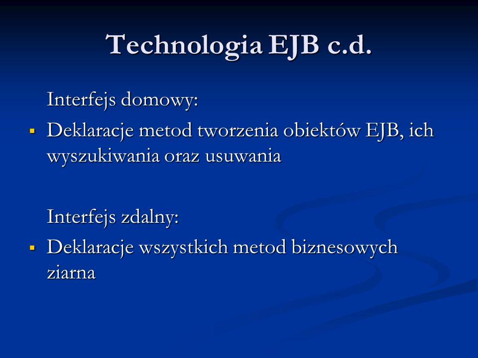 Technologia EJB c.d.
