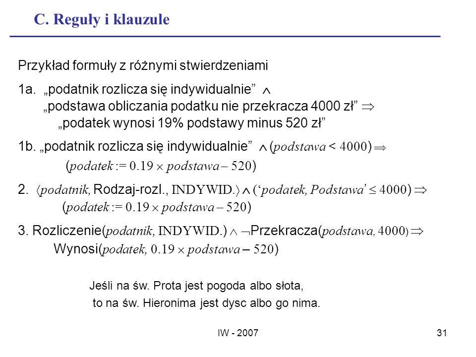 IW - 200731 C. Reguły i klauzule Przykład formuły z różnymi stwierdzeniami 1a. podatnik rozlicza się indywidualnie podstawa obliczania podatku nie prz