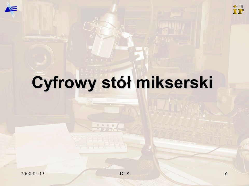 2008-04-15DTS46 Cyfrowy stół mikserski