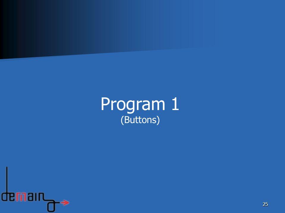 25 Program 1 (Buttons)
