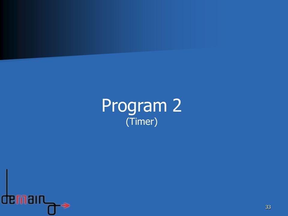 33 Program 2 (Timer)