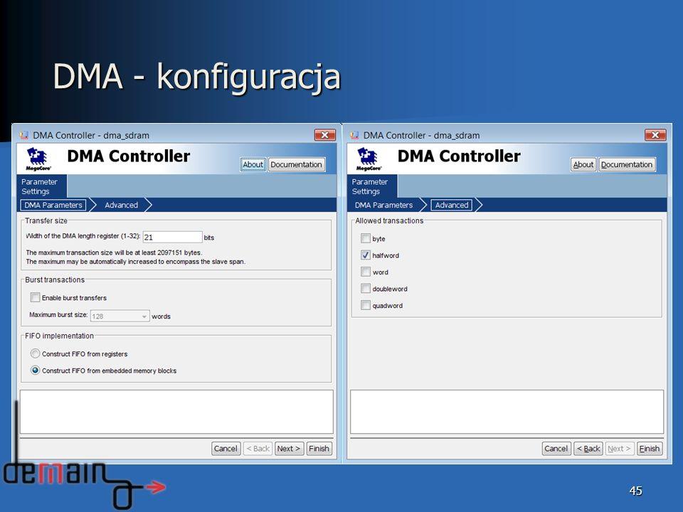 45 DMA - konfiguracja