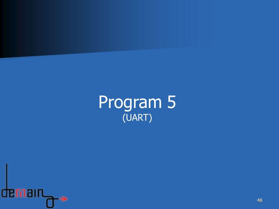 48 Program 5 (UART)