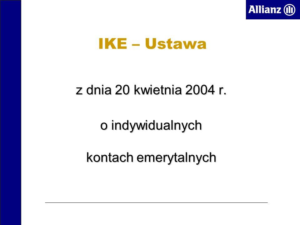 z dnia 20 kwietnia 2004 r. o indywidualnych kontach emerytalnych IKE – Ustawa