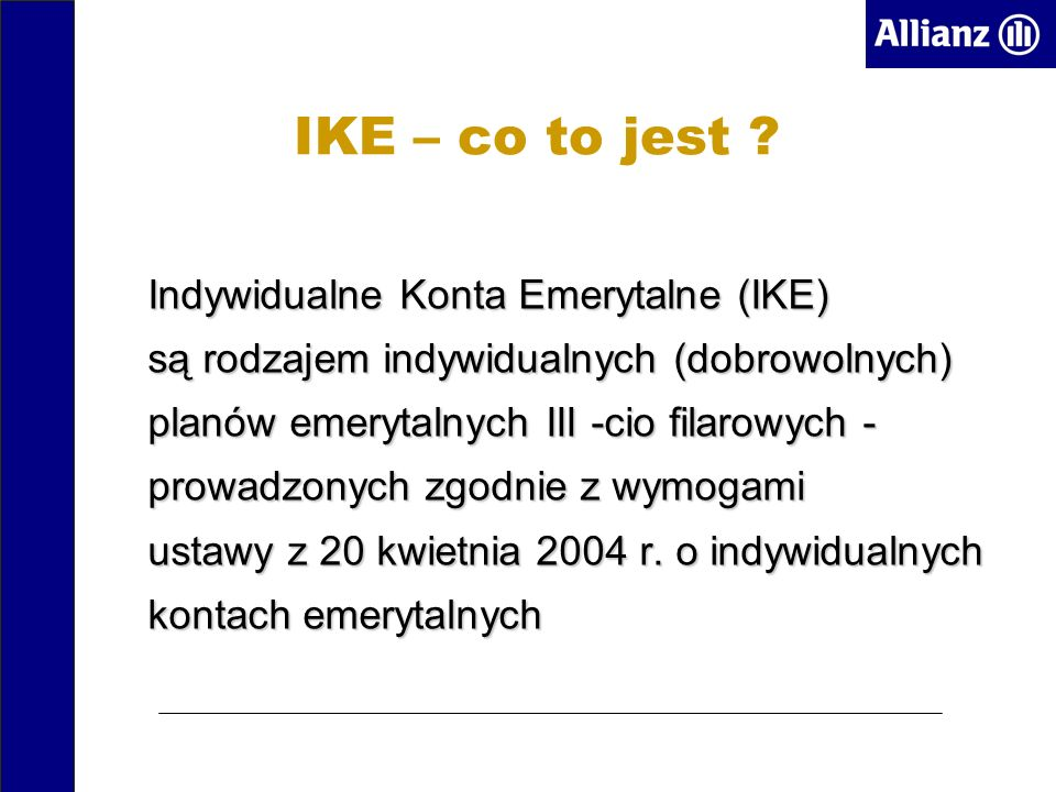 IKE – co to jest .