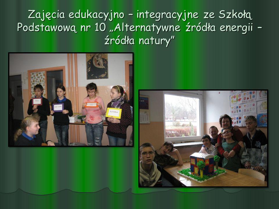 Zajęcia edukacyjno – integracyjne ze Szkołą Podstawową nr 10 Alternatywne źródła energii – źródła natury