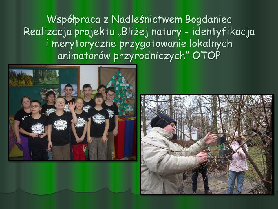 Współpraca z Nadleśnictwem Bogdaniec Realizacja projektu Bliżej natury - identyfikacja i merytoryczne przygotowanie lokalnych animatorów przyrodniczyc