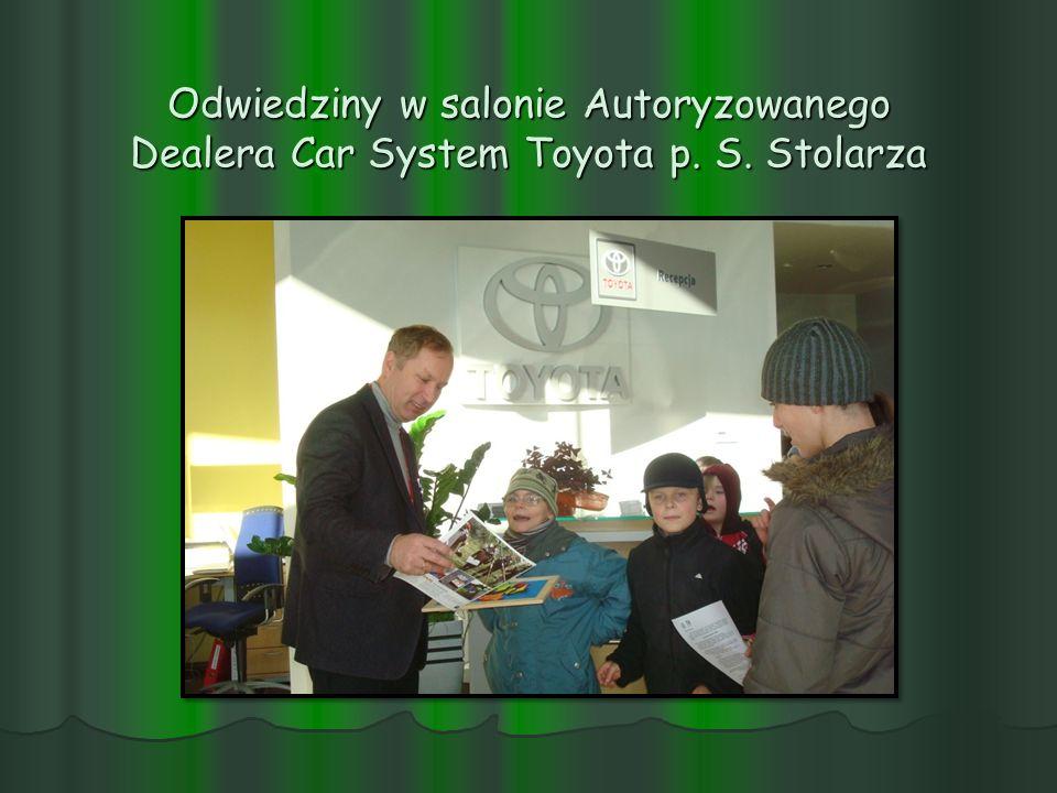 Odwiedziny w salonie Autoryzowanego Dealera Car System Toyota p. S. Stolarza