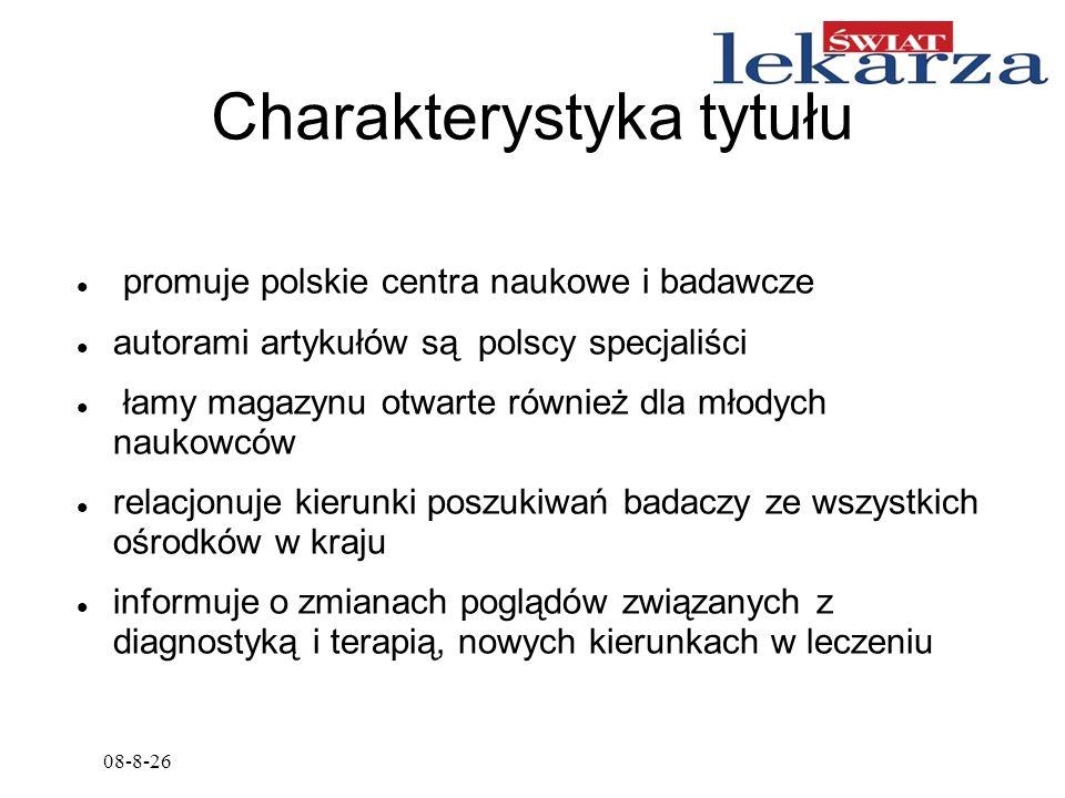 08-8-26 Charakterystyka tytułu promuje polskie centra naukowe i badawcze autorami artykułów są polscy specjaliści łamy magazynu otwarte również dla mł