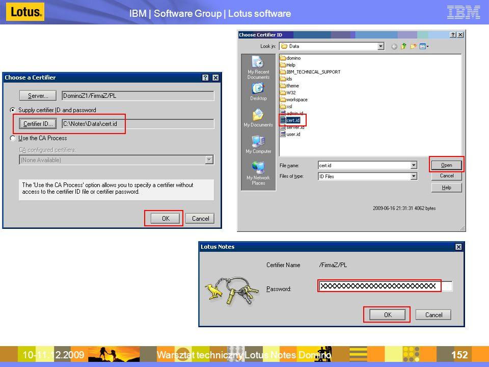 IBM | Software Group | Lotus software 10-11.12.2009Warsztat techniczny Lotus Notes Domino152