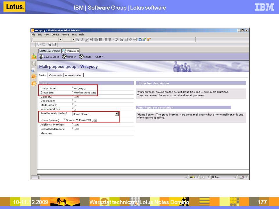 IBM | Software Group | Lotus software 10-11.12.2009Warsztat techniczny Lotus Notes Domino177