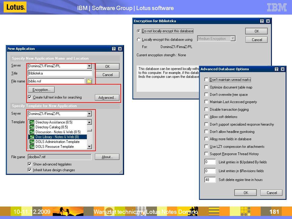 IBM | Software Group | Lotus software 10-11.12.2009Warsztat techniczny Lotus Notes Domino181