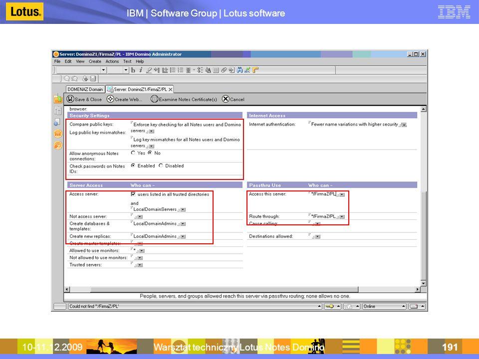 IBM | Software Group | Lotus software 10-11.12.2009Warsztat techniczny Lotus Notes Domino191