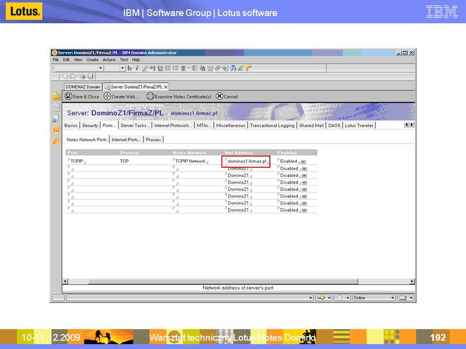 IBM | Software Group | Lotus software 10-11.12.2009Warsztat techniczny Lotus Notes Domino192