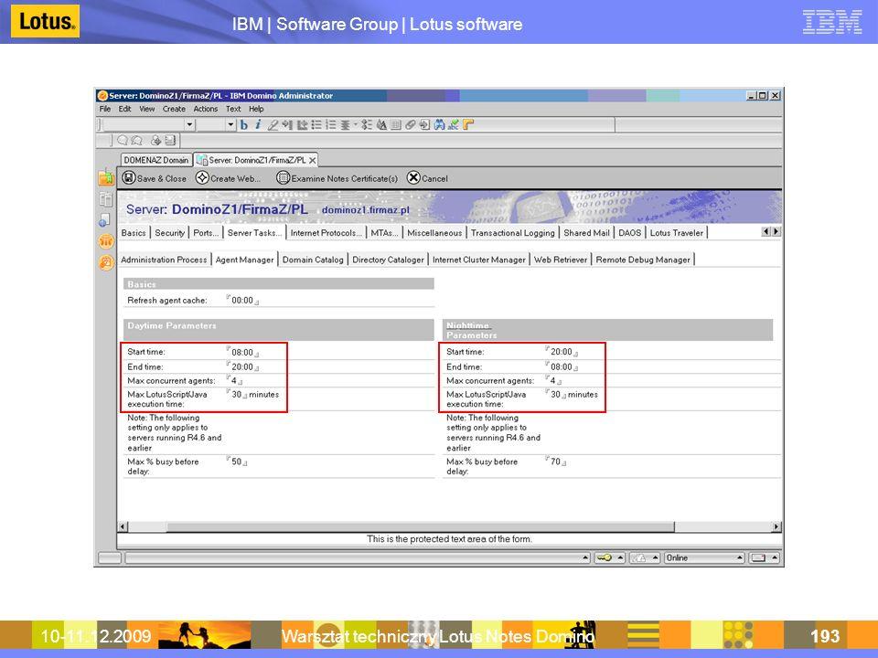 IBM | Software Group | Lotus software 10-11.12.2009Warsztat techniczny Lotus Notes Domino193