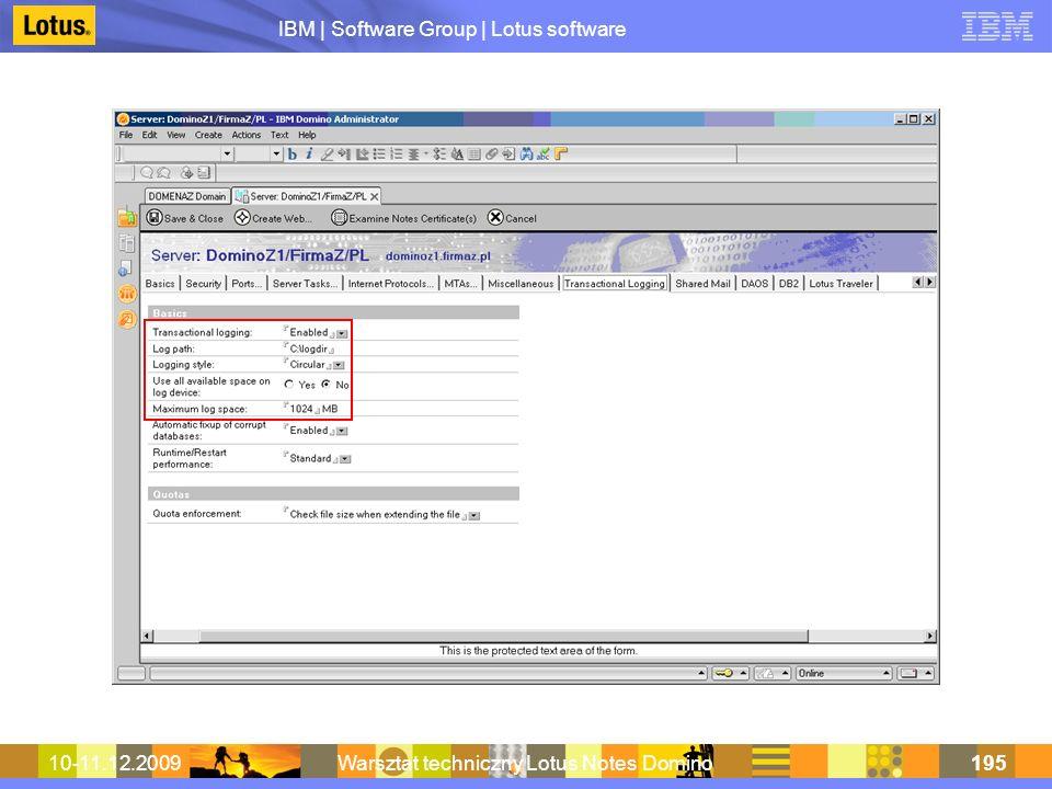 IBM | Software Group | Lotus software 10-11.12.2009Warsztat techniczny Lotus Notes Domino195