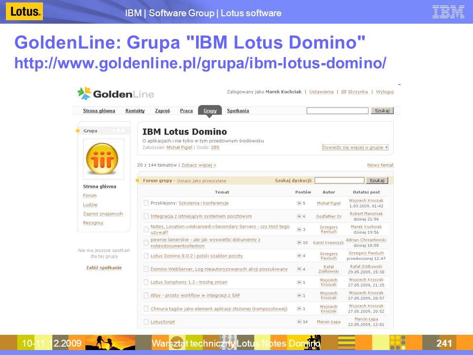 IBM | Software Group | Lotus software 10-11.12.2009Warsztat techniczny Lotus Notes Domino241 GoldenLine: Grupa