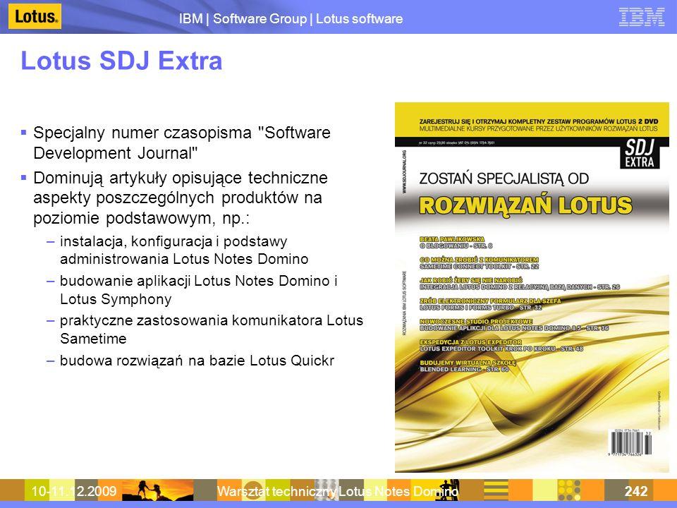 IBM | Software Group | Lotus software 10-11.12.2009Warsztat techniczny Lotus Notes Domino242 Lotus SDJ Extra Specjalny numer czasopisma