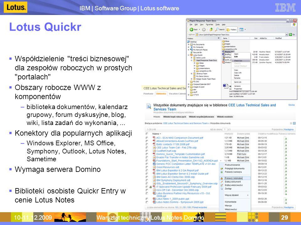 IBM | Software Group | Lotus software 10-11.12.2009Warsztat techniczny Lotus Notes Domino29 Lotus Quickr Współdzielenie