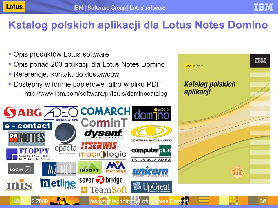 IBM | Software Group | Lotus software 10-11.12.2009Warsztat techniczny Lotus Notes Domino36 Katalog polskich aplikacji dla Lotus Notes Domino Opis pro