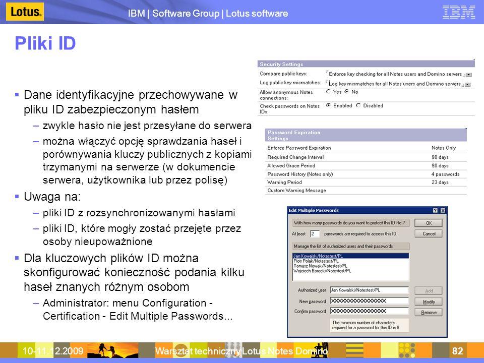 IBM | Software Group | Lotus software 10-11.12.2009Warsztat techniczny Lotus Notes Domino82 Pliki ID Dane identyfikacyjne przechowywane w pliku ID zab