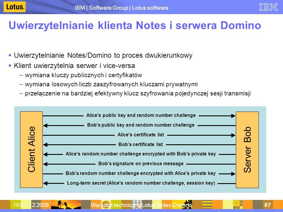 IBM | Software Group | Lotus software 10-11.12.2009Warsztat techniczny Lotus Notes Domino87 Uwierzytelnianie klienta Notes i serwera Domino Uwierzytel